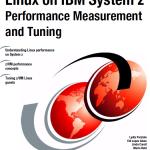 Nuevo redbook sobre rendimiento y optimización de Linux sobre IBM System Z